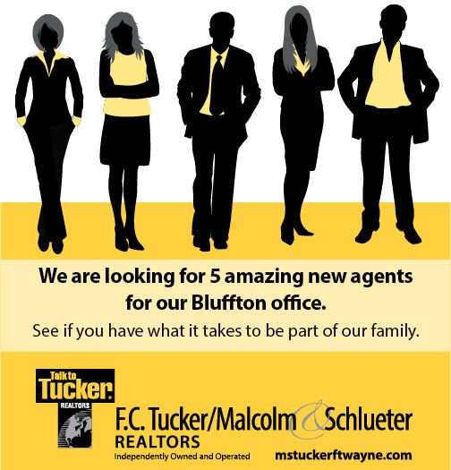 Have your real estate/ broker license but just feel like you haven't found and office you love? Give us a try! F.C. Tucker Malcolm & Schlueter where were not just an office with employees but a family. Where we constantly make sure our agents have everything they need to succeed. Currently looking for 5 agents for all three of our offices. Send us an email @mstuckerftwayne.com or give us a call at (260) 489-0013 and ask for Melissa Malcolm to see if we are the right fit for you.