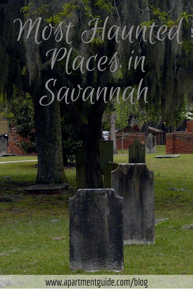 Most Haunted Places in Savannah, GA