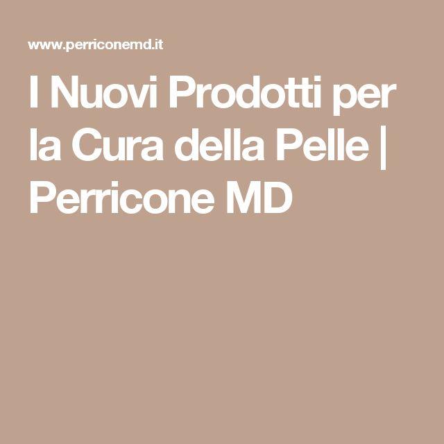 I Nuovi Prodotti per la Cura della Pelle | Perricone MD