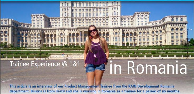 This article is an interview of our Product Management Trainee from the RAIN Development Romania department. Brunna is from Brazil; she is working in Romania as a trainee for a period of six months. She is sharing insights into the common struggles of a traineeship abroad.