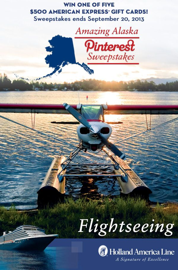If Flightseeing is your favorite Alaska shore excursion, enter the @Holland America Line Amazing Alaska Pinterest #Sweepstakes for your chance to #win one of five 500.00 American Express gift cards. Enter now: https://www.facebook.com/HALCruises/app_363845683737502  #Alaska