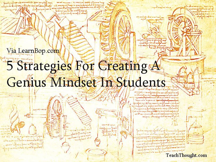 5 Strategies For Creating A Genius Mindset In Students