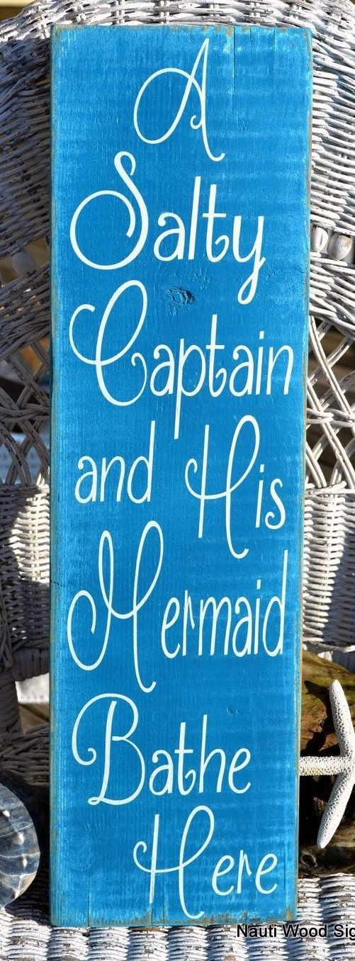 Nautical Bathroom Art A Salty Captain And His Mermaid Bathe Here Beach Wood Sign Distressed Weathered Wall Hanging Plaque Master Bathroom