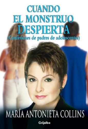 Bestseller Books Online Cuando el monstruo despierta (Best Seller (Debolsillo)) (Spanish Edition) Maria Antonieta Collins $8.95 - http://www.ebooknetworking.net/books_detail-0307391205.html