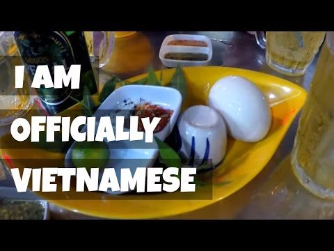 I ate everything in Vietnam..EVERYTHING I can definitely say I'm Vietnamese