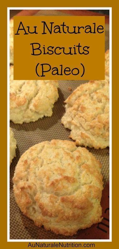 Au Naturale Biscuits, Paleo & low-carb! (Almond flour & coconut flour)   By www.aunaturalenutrition.com
