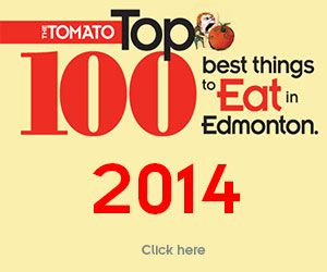 2014 Tomato Top 100 Best Things to Eat in Edmonton   The Tomato