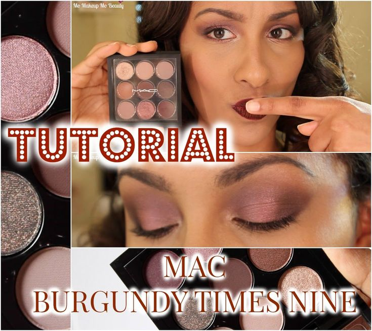 Tutorial: Eyes On MAC - Burgundy Times Nine