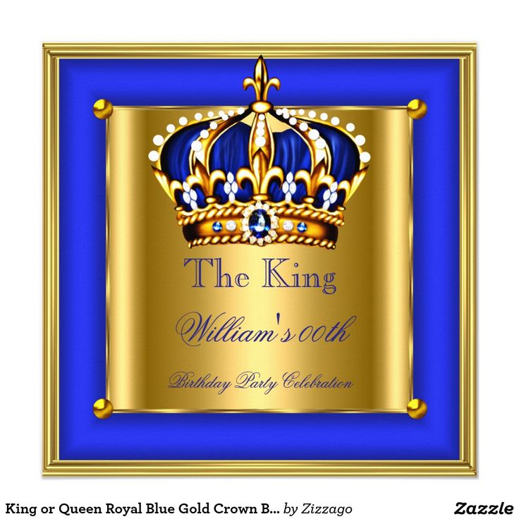 King or Queen Royal Blue Gold Crown Birthday Party Invitation
