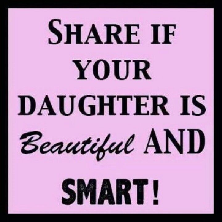 I Am Blessed With A Beautiful And Smart Daughter Quotes