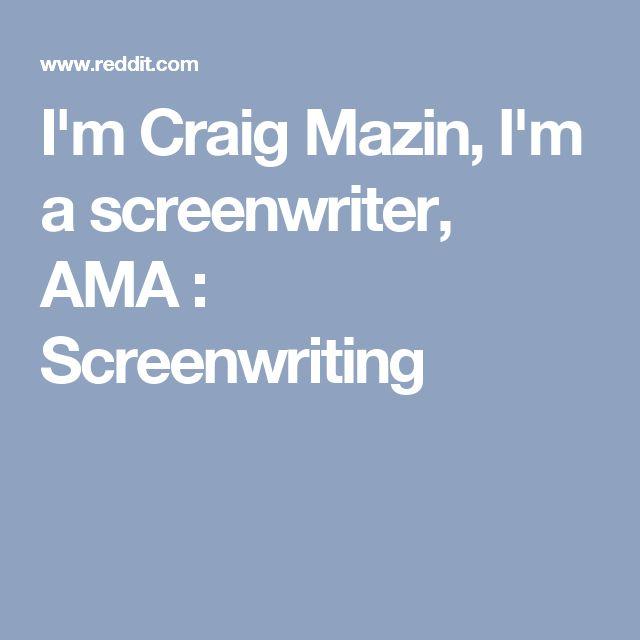 I'm Craig Mazin, I'm a screenwriter, AMA : Screenwriting