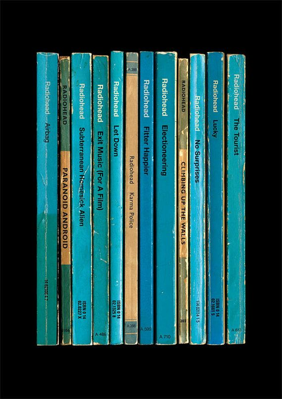Simon James creates prints of albums reimagined as vintage paperbacks.  Radiohead - OK Computer