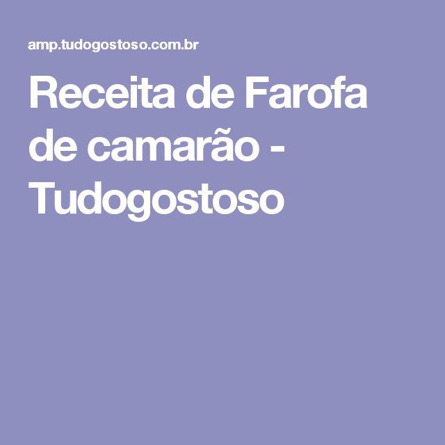 Receita de Farofa de camarão - Tudogostoso