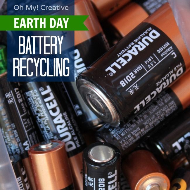 Easy Ways To Recycle Batteries for {Earth Day} And Every Day  - Oh My! Creative