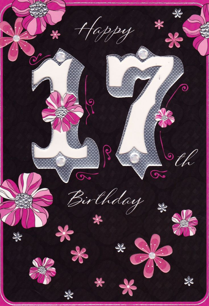 ... birthday card  Quotes  Pinterest  Happy 17th birthday, Birthday