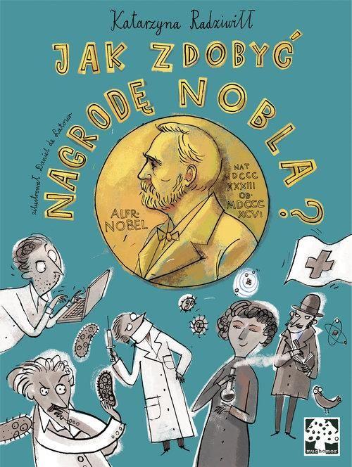 Jak zdobyć Nagrodę Nobla?