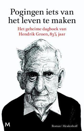 Nr. 1: Pogingen iets van het leven te maken; roman - Hendrik Groen