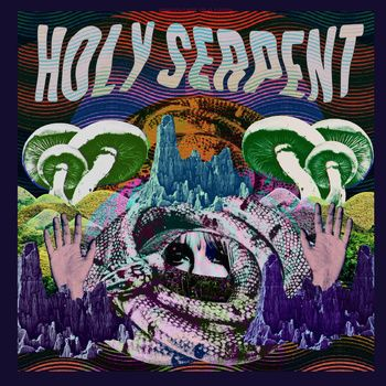 Shroom Doom, Holly Serpent. Power Noise in swinging #psychedelia