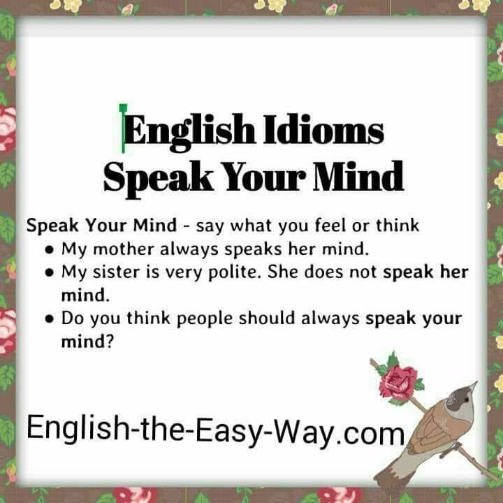 Is It Good To 1 Lie 2 Speak Your Mind 3 Both Http English The Easy Way Com Idioms Idioms Page1a H English Phrases English Idioms Idioms