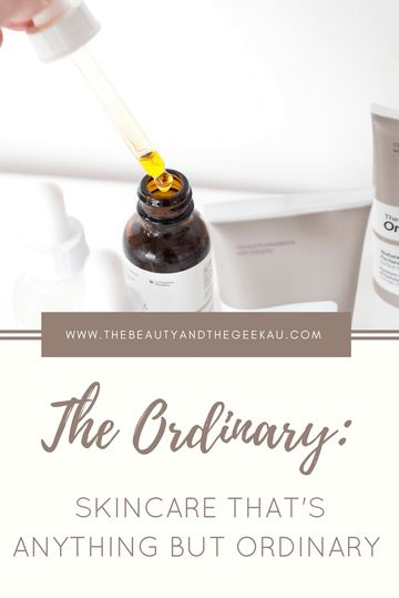 The Ordinary: Skincare that's Anything but Ordinary