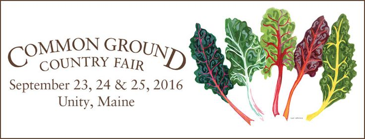 The Common Ground Country Fair Sept 23-25, 2016.  GREAT ORGANIC FAIR