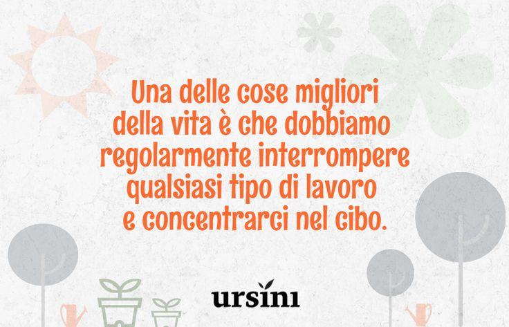 #aforisma #ursini #life #vita #cibo #expo #nutrizione #alimentazione #food #gourmet