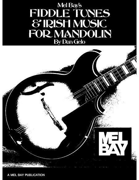 Fiddle Tunes & Irish Music for Mandolin
