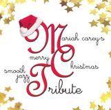 Tribute to Mariah Carey's Merry Christmas [CD]