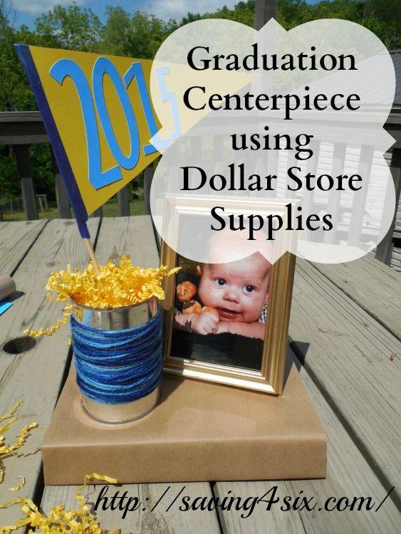 Graduation Centerpiece with Dollar Store Supplies | Saving 4 Six