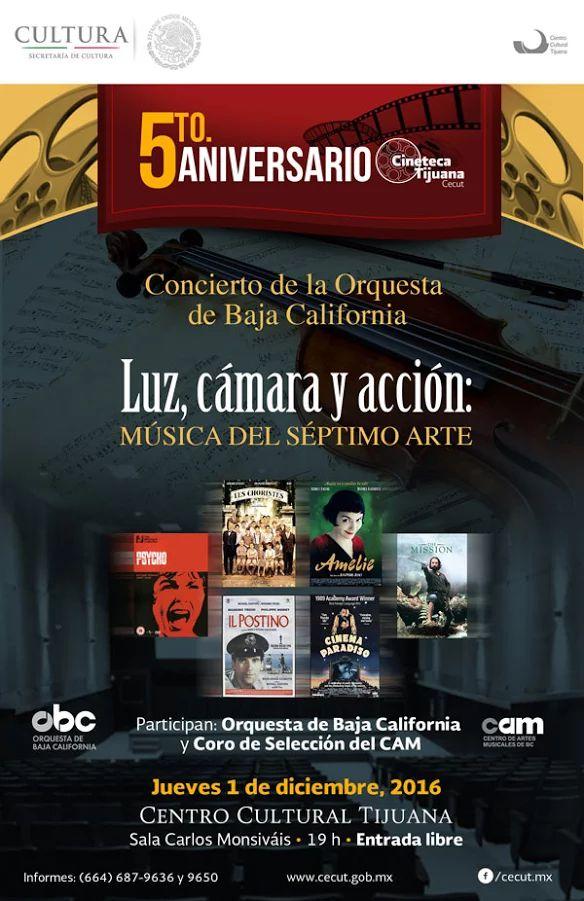Celebra el 5to. Aniversario de la Cineteca Tijuana con el Concierto de la OBC Luz, cámara y acción: Música del Séptimo Arte.
