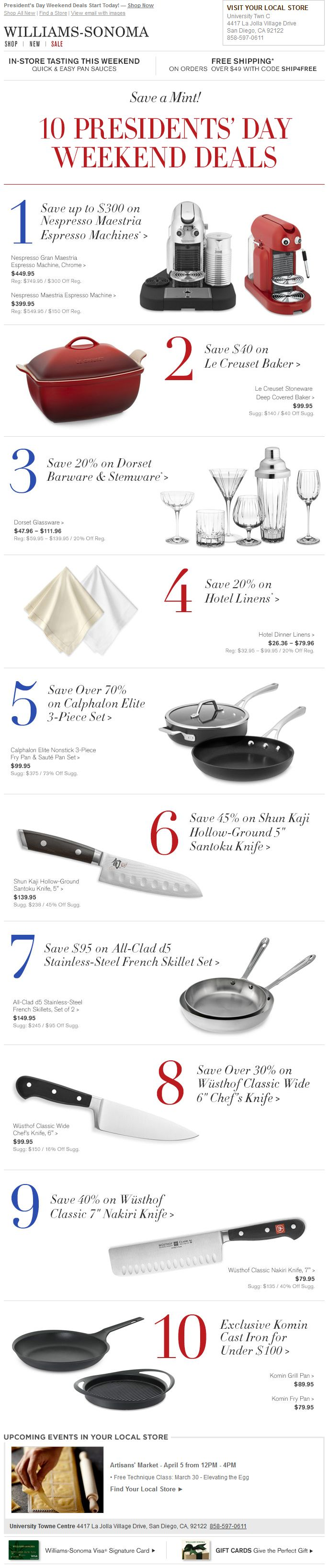 """Williams-Sonoma - Presidents Day weekend deals; CT """"Save a Mint""""; outlined the category offers; good mix of pp, % off and up to $ off"""