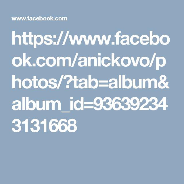https://www.facebook.com/anickovo/photos/?tab=album&album_id=936392343131668