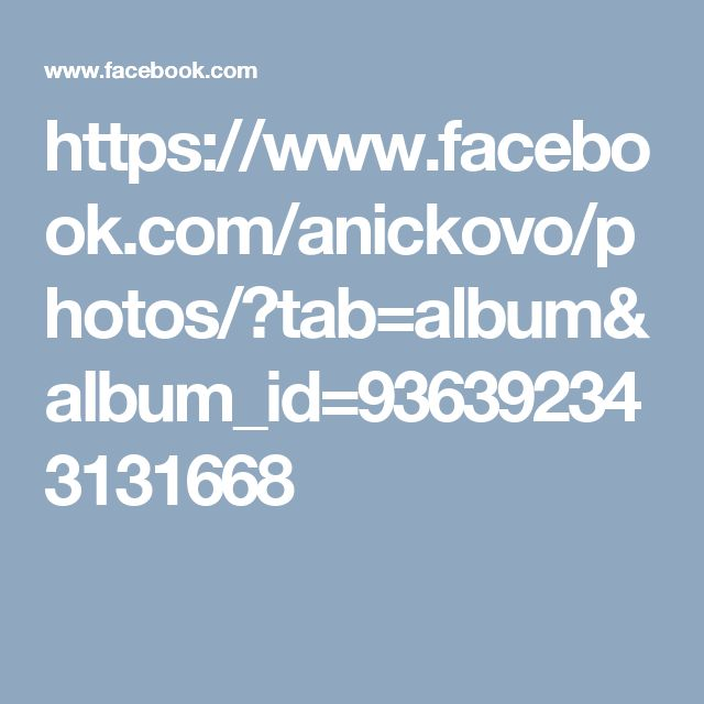 https://www.facebook.com/anickovo/photos/?tab=album&album_id=936392343131668