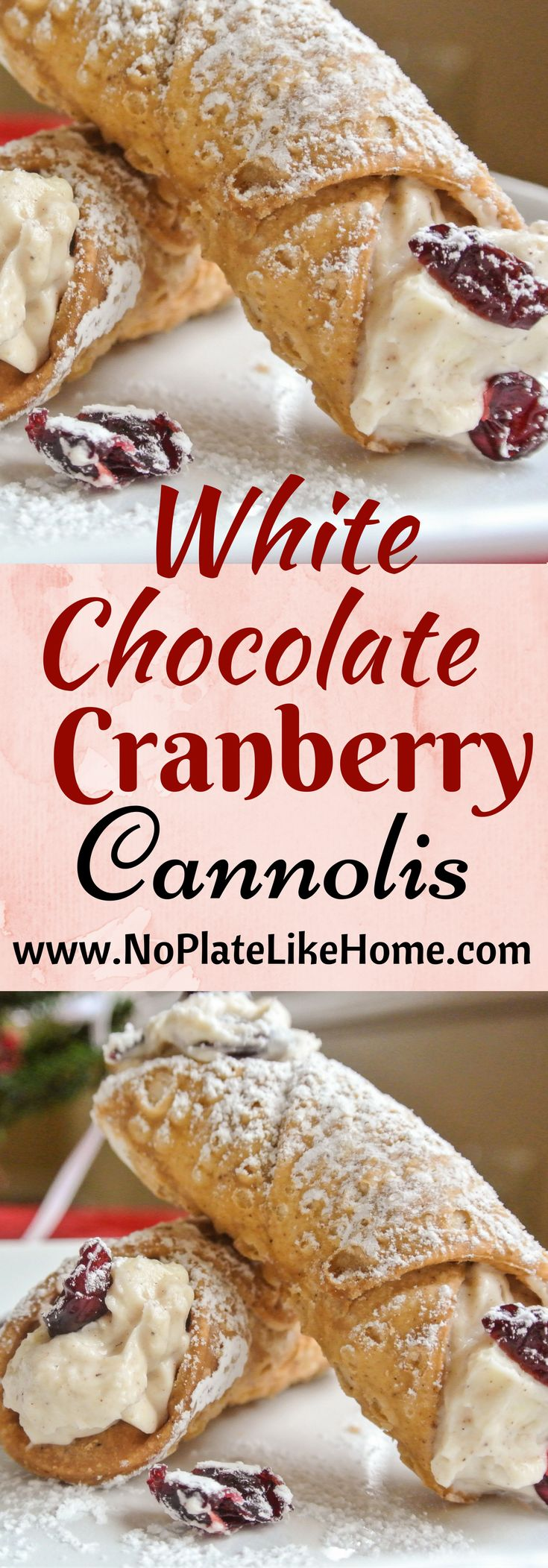 Easy White Chocolate Cranberry Cannolis made with cream cheese, dried cranberries, white chocolate, cinnamon, vanilla and powdered sugar. A great for Christmas, Valentine's Day, Easter or any occasion. Pin for later!