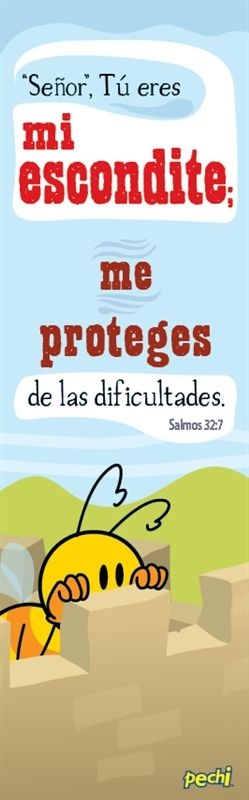 Lord, You are my hiding place ; you protect me difficulties. Psalm 32: 7  Tú eres mi escondite (SEP 141)