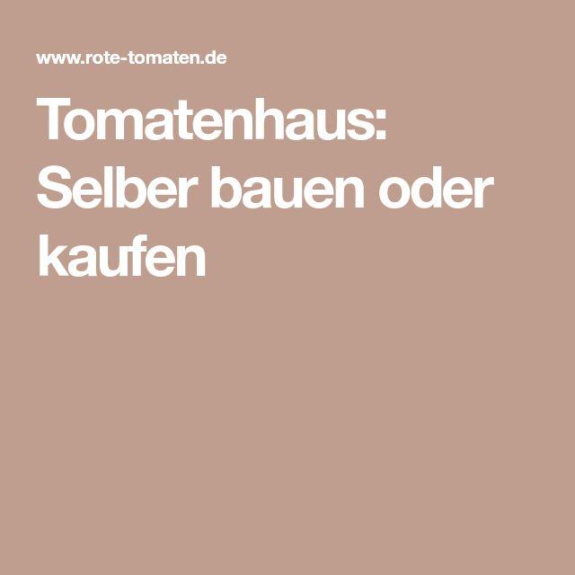 25+ ide terbaik Tomatenhaus kaufen di Pinterest Luar ruangan - outdoor küche kaufen