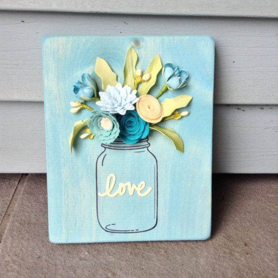 Felt Floral Mason Jar Wood Sign by BlueHouseDesignz on Etsy