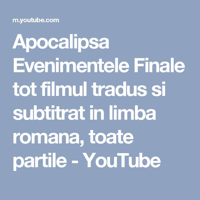 Apocalipsa Evenimentele Finale tot filmul tradus si subtitrat in limba romana, toate partile - YouTube