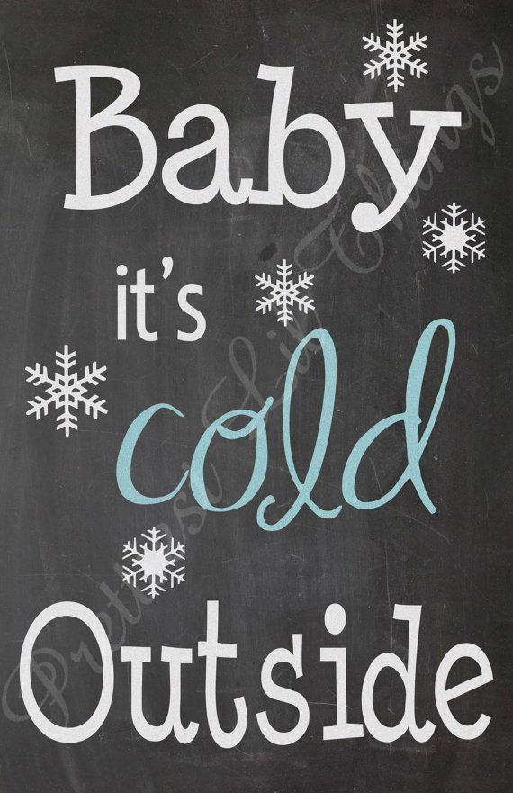 Shabby Chic Chalkboard Baby It S Cold Outside Christmas