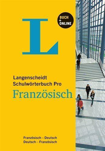 Langenscheidt schulwörterbuch pro Französisch : Deutsch-Französisch / Französisch-Deutsch | 410.01 DICO