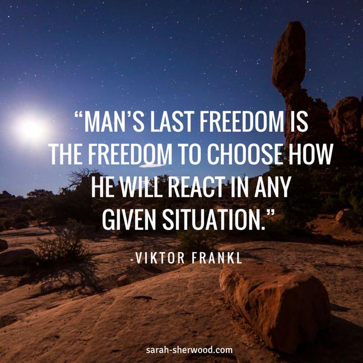 """Man's last freedom - Viktor Frankl (2)"