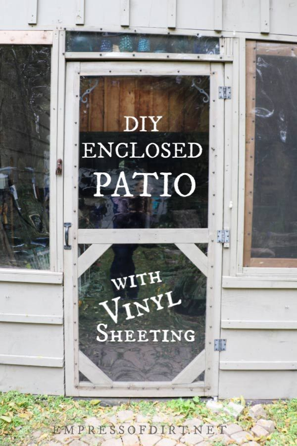 How To Enclose A Covered Patio Frugal Idea Empress Of Dirt Screened In Porch Diy Budget Patio Enclosed Patio
