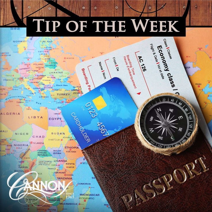 TOTW: Traveling this summer while Cannon safe keeps an eye on things? Make sure to call your credit or debit card company ahead of time to authorize non-local purchases!
