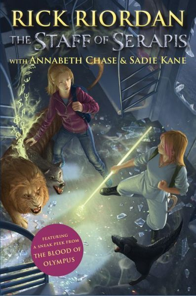 Percy Jackson / Kane Chronicles 02: The Staff of Serapis - Rick Riordan Annabeth Chase and Sadie Kane