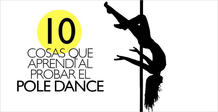10 cosas que aprendí tras probar Pole Dance
