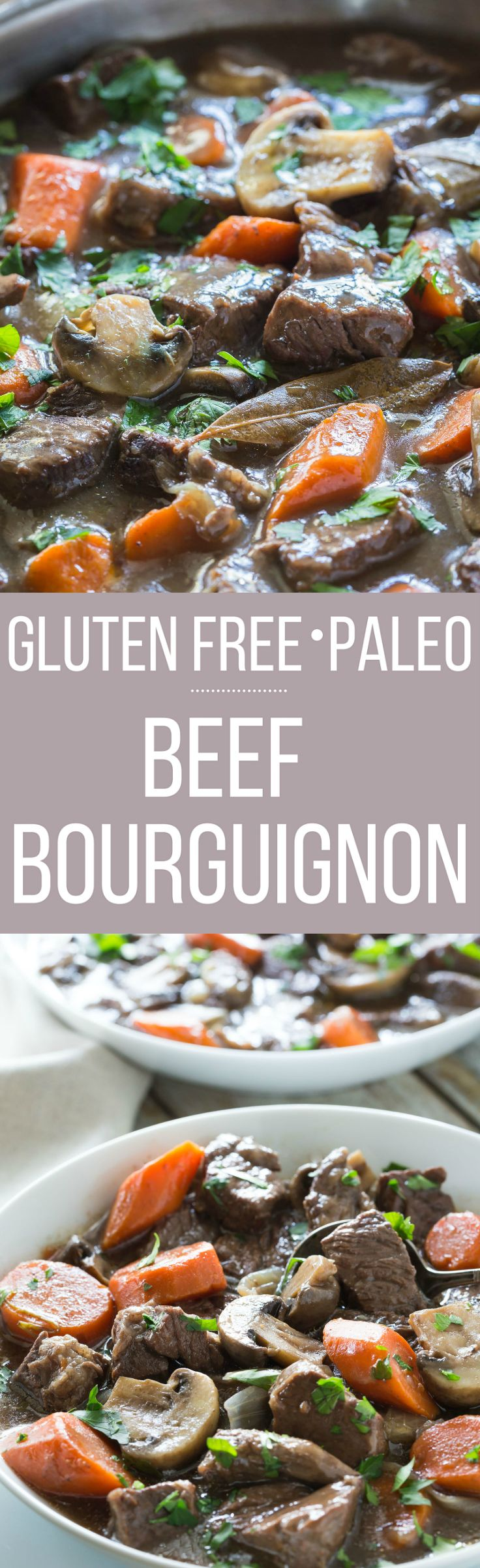 Gluten Free Beef Bourguignon (Beef Burgundy, or Beef in Red Wine) is a classic French dish. Make it Paleo too, and cook it in your oven or slow cooker!