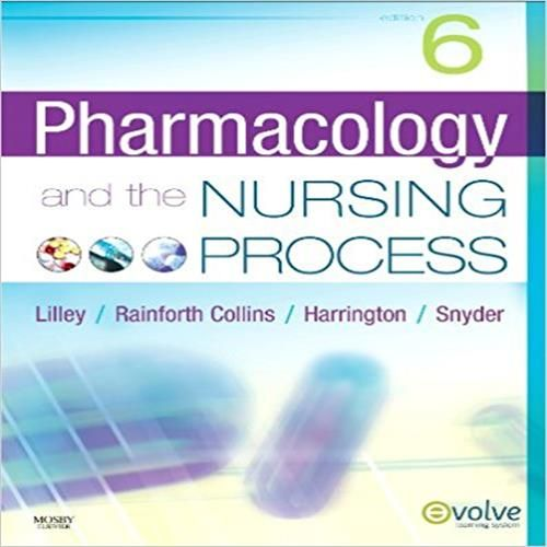 Test Bank for Pharmacology and the Nursing Process 6th Edition by Lilley download,0323055443,9780323055444,instant download pdf