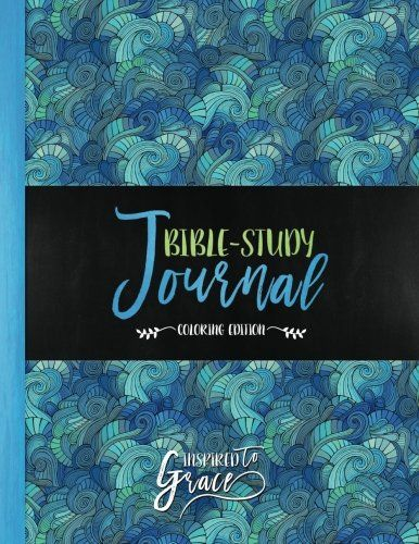 Inspired To Grace Bible Study Journal Coloring Edition B