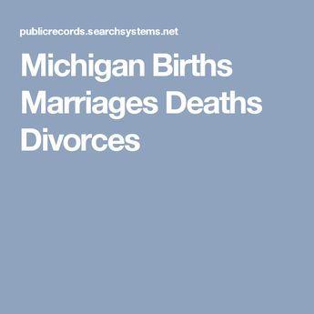 Michigan Births Marriages Deaths Divorces