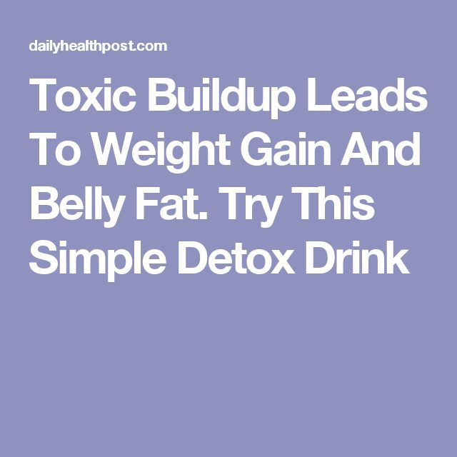 Toxic Buildup Leads To Weight Gain And Belly Fat. Try This Simple Detox Drink